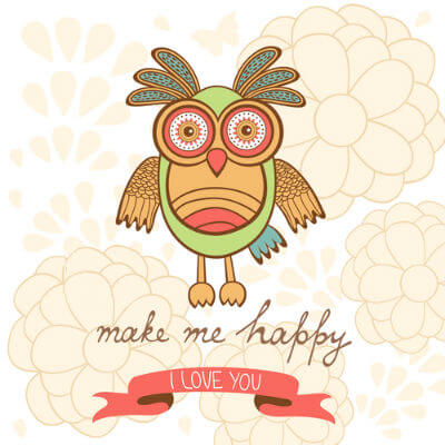 Picture of Codependency: Crazy looking owl says make me happy I love you